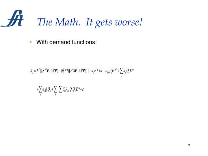 The Math.  It gets worse!