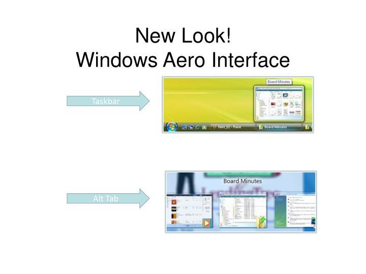 New look windows aero interface