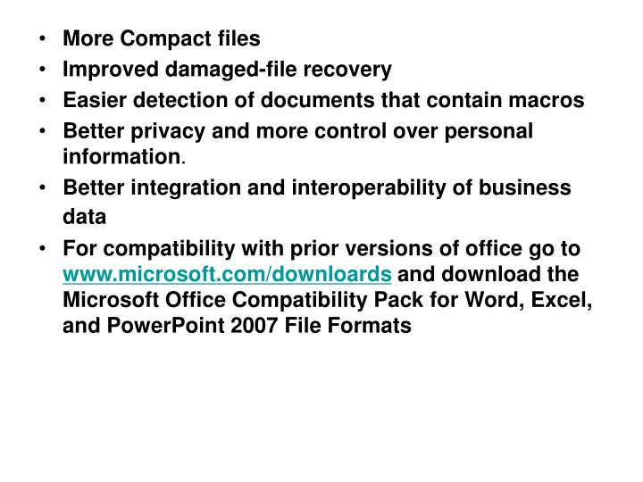 More Compact files