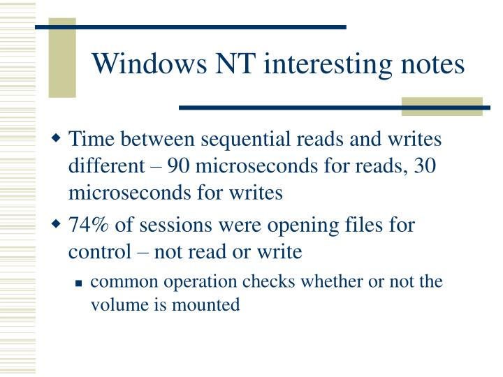 Windows NT interesting notes