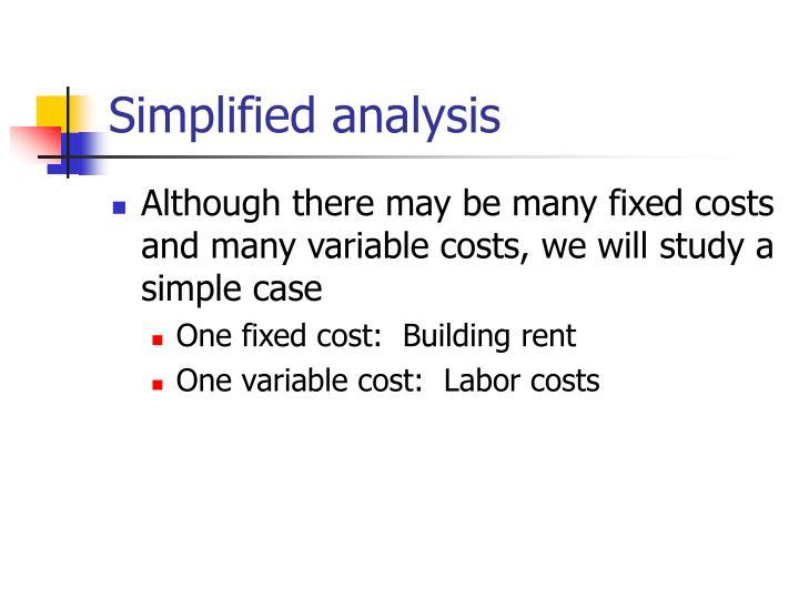 Simplified analysis