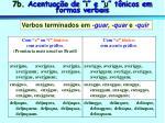 7b acentua o de i e u t nicos em formas verbais