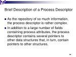 brief description of a process descriptor