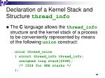 declaration of a kernel stack and structure thread info