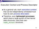 execution context and process descriptor