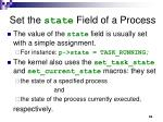 set the state field of a process