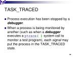 task traced