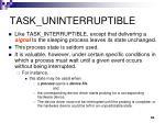 task uninterruptible