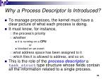 why a process descriptor is introduced
