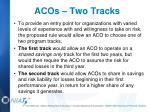 acos two tracks