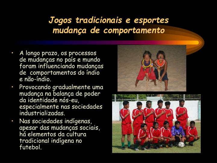 Jogos tradicionais e esportes