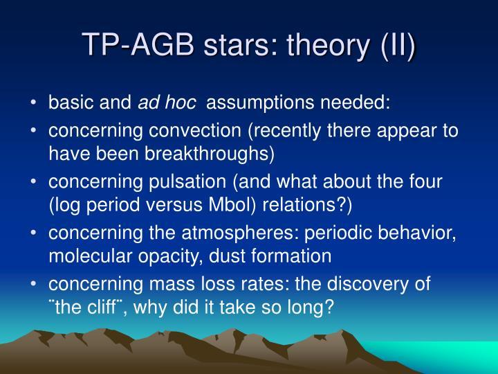 TP-AGB stars: theory (II)