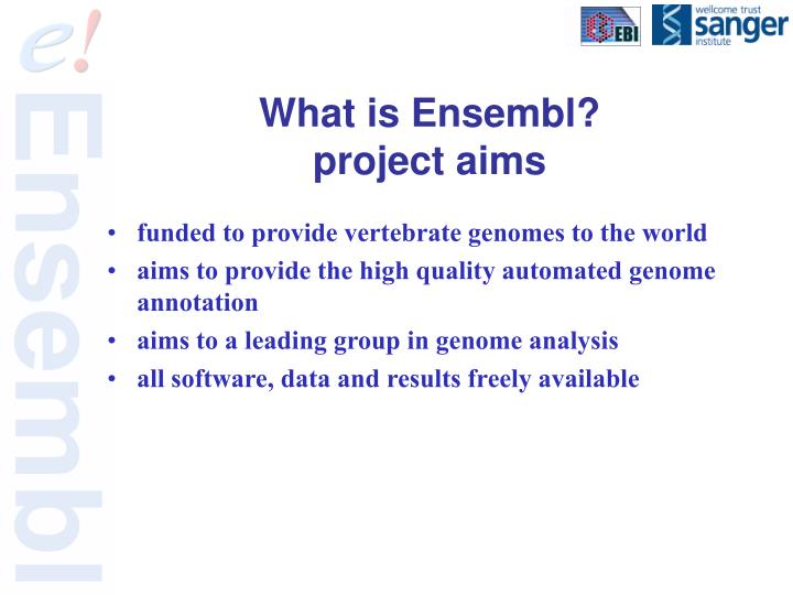 What is ensembl project aims