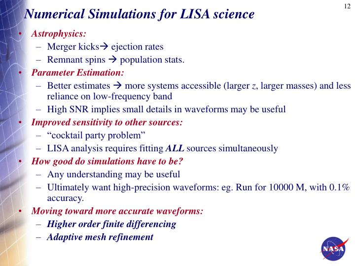 Numerical Simulations for LISA science