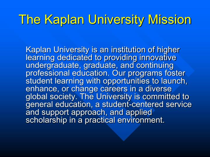 The Kaplan University Mission