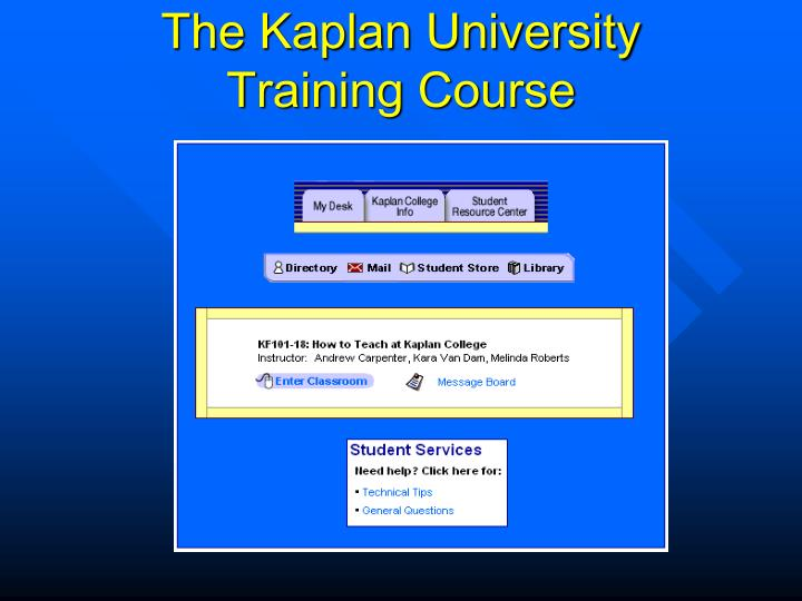 The kaplan university training course