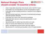 national strategic plans should consider 10 essential criteria