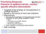 prioritizing response elements of epidemic driven country specific effective interventions