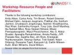 workshop resource people and facilitators
