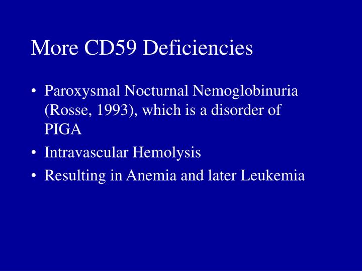 More CD59 Deficiencies