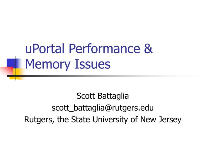 uportal performance memory issues n.