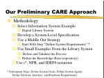 our preliminary care approach1