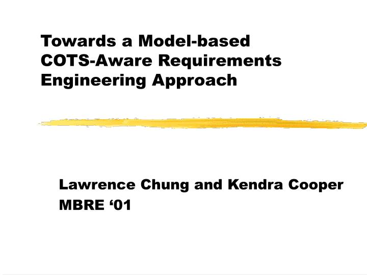 towards a model based cots aware requirements engineering approach