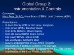 global group 2 instrumentation controls