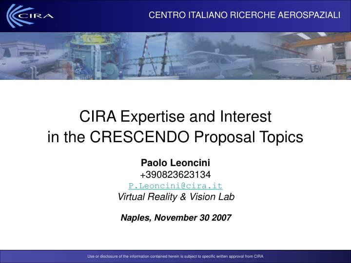 Cira expertise and interest in the crescendo proposal topics