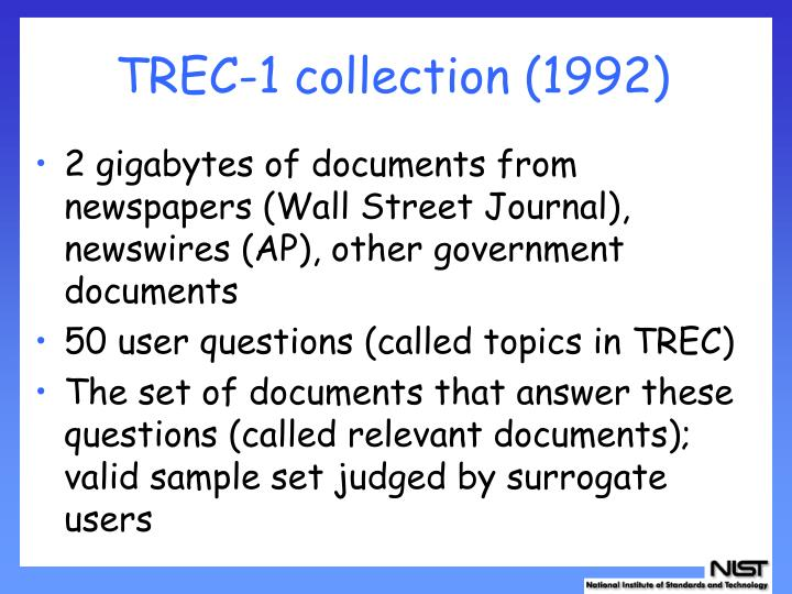 TREC-1 collection (1992)