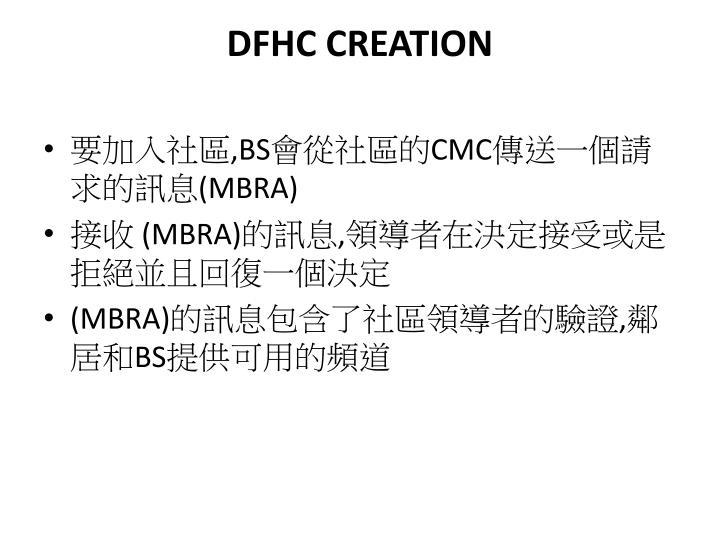 DFHC CREATION