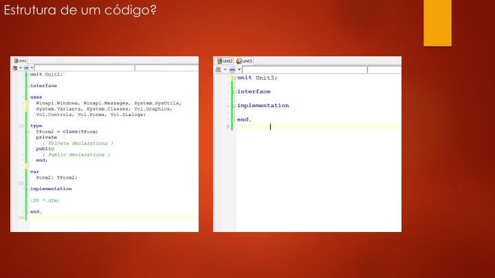 Estrutura de um código?