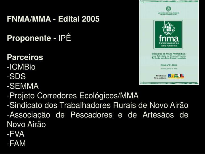 FNMA/MMA - Edital 2005