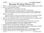 reasons to deny waiver 2
