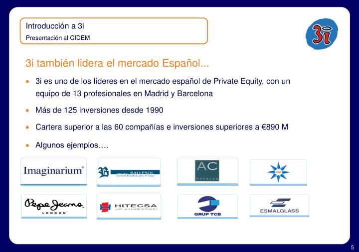 3i también lidera el mercado Español...