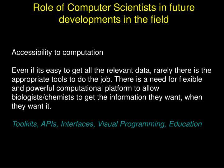 Accessibility to computation
