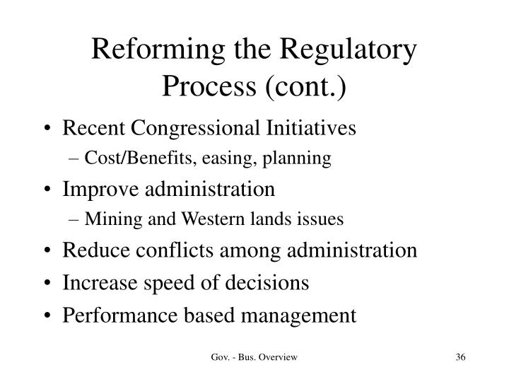 Reforming the Regulatory Process (cont.)