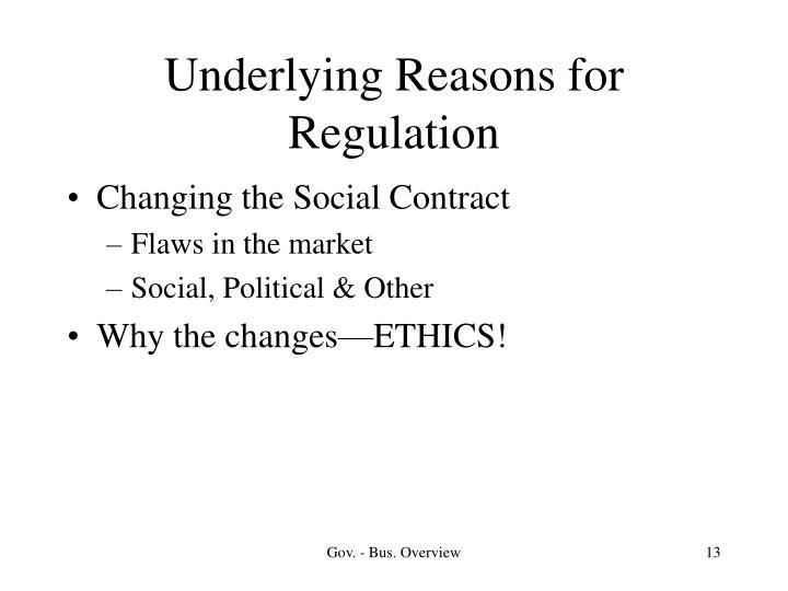 Underlying Reasons for Regulation