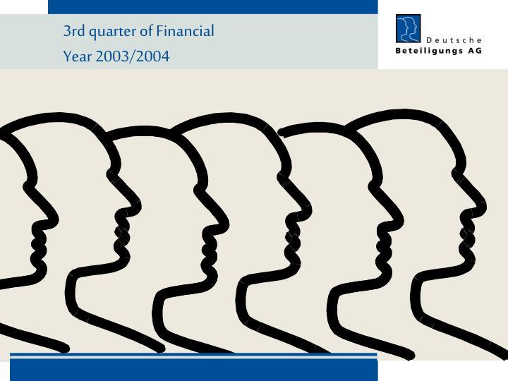 3rd quarter of Financial