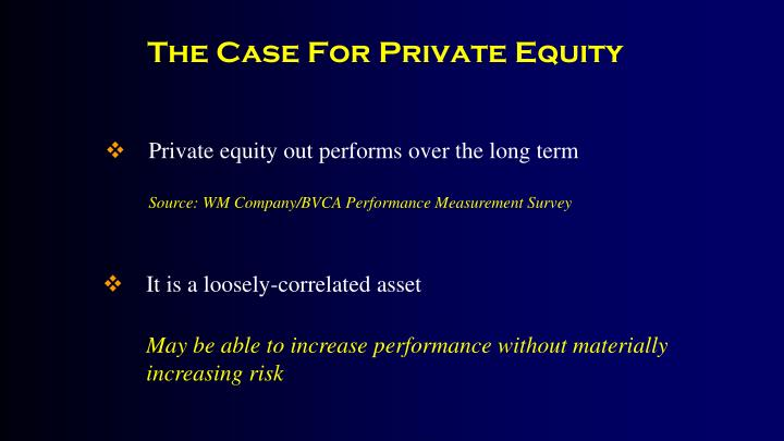 The Case For Private Equity