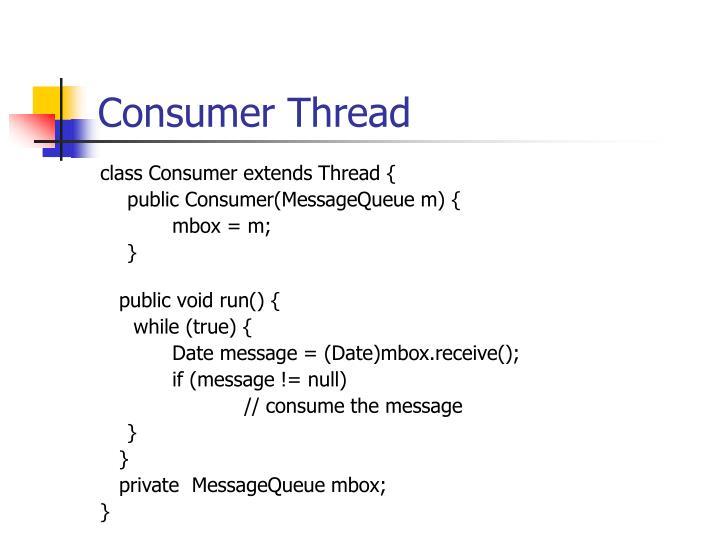 Consumer Thread