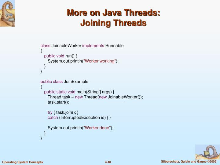 More on Java Threads: