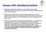 issues with standard practice