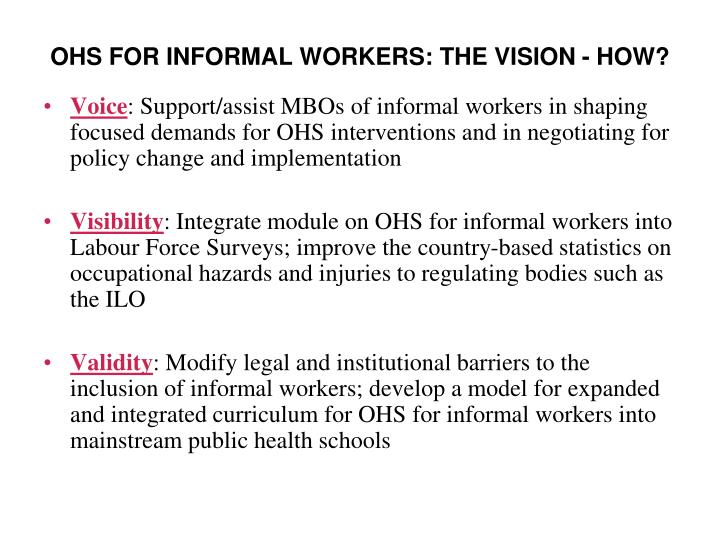 OHS FOR INFORMAL WORKERS: THE VISION - HOW?
