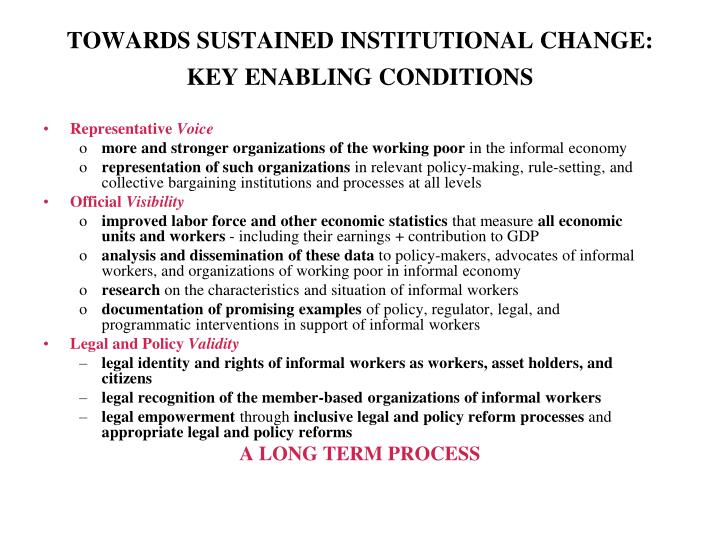 TOWARDS SUSTAINED INSTITUTIONAL CHANGE: KEY ENABLING CONDITIONS