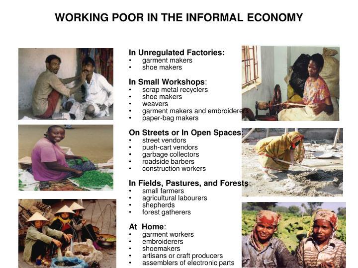 WORKING POOR IN THE INFORMAL ECONOMY