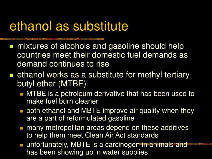 ethanol as substitute