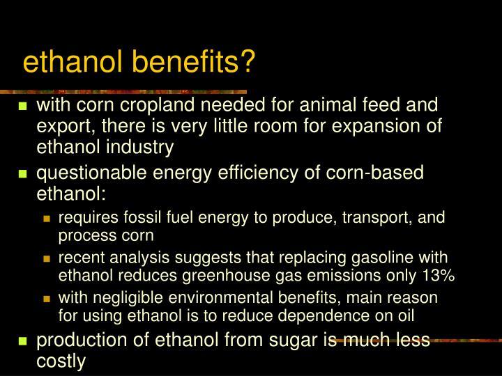 Ethanol benefits
