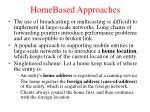 home based approaches