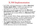 x 500 implementation